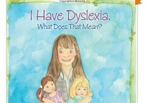 Explain dyslexia to kids / Parents and teachers can read these books, or show these videos, to children with known or suspected dyslexia to help them understand the condition and give them hope.