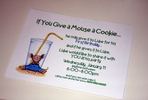 If You Give a Mouse a Cookie birthday party / by Samantha Vermeulen