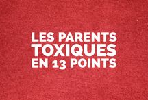 Les parents toxiques