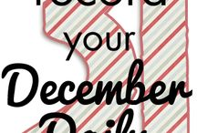 December Daily / Recording the daily goings on in December!