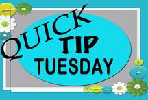 Quick Tip Tuesday / Quick and/or easy tips for your home.