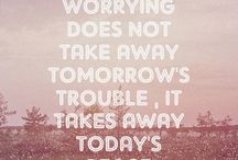 Stop worrying and being negative!!
