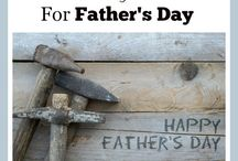 Father's Day Gifts-FSM / by Linda @ Food Storage Moms