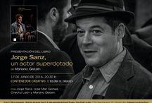 """""""Jorge Sanz, un actor superdotado"""" / Libro """"Jorge Sanz, un actor superdotado"""""""