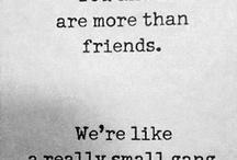 friendship / by Lindsey Wagner-Jauregui