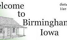 Birmingham, Ia / Devoted to Birmingham, IA