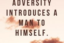 Adversity & Difficult Roads / Adversity | difficult roads | difficult journeys | PTSD | post traumatic stress disorder | grief | loss | substance abuse | marriage breakdown | separation | adversity quotes