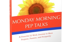 Monday Morning Pep Talks / by Tai Goodwin