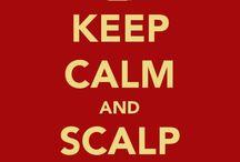 Scalp 'Em / by Jo Varnum