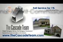 The Cascade Team / The Cascade Team Real Estate is a company like no other because of the marketing, service and home seller savings we provide. We understand that in today's real estate & home selling environment, we need to provide a high level of real estate service and wide spread marketing of the home for sale, utilize technology to keep our home seller clients in the communication loop and provide added value to both buyers and homesellers in the real estate transaction.  / by The Cascade Team Real Estate