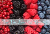The Love For Berries / All Things Berries