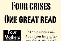Four Mothers / This board is about the short story collection, Four Mothers, available from Amazon.  http://www.amazon.com/dp/B00KWMLOOM