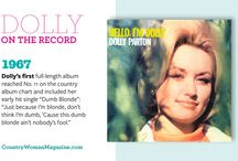 Dolly: A Country Woman / Dolly Parton's incredible talent, giving spirit and and vivacious personality make her one of our favorite country women! / by Country Woman Magazine