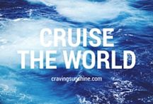 Cruise The World / Top hints and tips for taking a cruise.