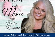 Mom to Mom / Mom to Mom podcast with Cindy Rushton