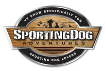 SportingDog Adventures / The show that's for the dogs! The Pursuit Channel, Mondays at 12:00 pm, Tuesdays at 9:00 am, and Saturdays at 6:30 pm.  Tuff TV Saturday at 11:00 am and Wild TV on Monday at 3:00 pm, Thursday at 2:30 am, and Sunday at 3:00 pm.  All EST.