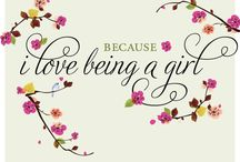 Being a GIRL♥**