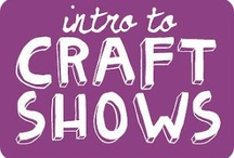 craft show tips / by LV Handmade