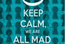 We are all mad here...