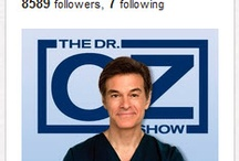 Dr. Oz / by Cindy Mingle