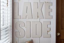 Lake house / by Lexie Liu