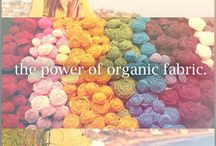 ALL THINGS ORGANIC ARE WORTH SHARING / Organic clothing, organic food, sustainable living, organic products