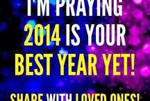 """New Year's     Phil. 3:13 exhorts us to forget what """"has been"""" and look forward!!     2014 is going to be GREAT YEAR!     Expect it!!     Embrace it!!    / Exciting things in 2014"""