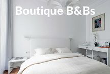 Boutique B&B Reviews & Features / Stylish bed and breakfast reviews and features on Boutique Travel Blog