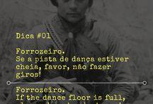 Dicas e Frases - Forró Easy / Dicas, Frases e Trechos de Letras de Forró
