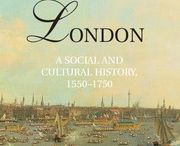 London: A Social and Cultural History, 1550-1750 / http://bit.ly/MImlJG