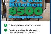 My Lennar Dream Kitchen / Pin for your chance to win $500 from Lennar. Follow the steps below to enter our Dream Kitchen $500 Sweepstakes!