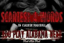 Alabama Football / by Annette Bohlmann