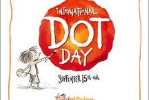 International Dot Day / International Dot Day, a global celebration of creativity, courage and collaboration, began when teacher Terry Shay introduced his classroom to Peter H. Reynolds' book The Dot on September 15, 2009.  / by CYNTHIA ANN💭