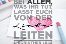 #Liebe: - #Bibel - *#Bei #allem was Ihr #tut,#lasst euch #von der #Liebe #leiten* - #1.Korinther 16:14 / #Bibel - #Liebe - - Bei allem was Ihr tut, lasst euch von der Liebe leiten/bestimmen.   #Bibelvers: #1.Korinther  16:14 -  #Bibelvers: #Kolosser 3:14