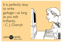 Quotes on Writing / Funny, wise and inspirational thoughts on writing.