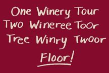 Wine more, whine less / by Libby Woodfork