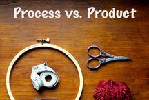 Process vs. Product / by KaSandra Verett