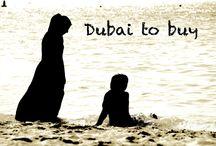 Dubai to buy / Reportage di viaggio