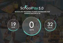SchoolPay 5.0 / SchoolPay Releases its new Dashboard for Administrators May 18, 2016