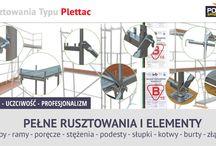 RUSZTOWANIA TYPU PLETTAC / Pełne rusztowania typu PLETTAC i elementy: stopy, ramy, poręcze, stężenia, podesty, słupki, kotwy, burty, złącza.