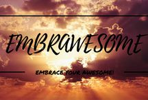 Embrawesome Quotes / Embrawesome quotes!