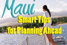 Maui Vacation Guide / Fun and Useful Information for Planning Your Maui Vacation