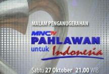 MNC TV Award Pahlawan Indonesia