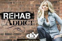 Rehab Addict!! / by Judy Meyer