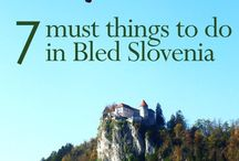 Slovenia / Tips and itinerary advice for visiting the charming country of Slovenia