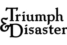 Triumph & Disaster / Dion Nash Founder of Triumph & Disaster was an international cricket player. After retiring from the New Zealand cricket team in 2002 he made the transition into the world of business via Kiwi vodka company 42Below. While there, he earned the title of marketing director. In April 2011 he went out on his own and launched the men's grooming range Triumph & Disaster. Triumph & Disaster's next product launch is hair clay, which is ironic given Dion is follicley challenged.