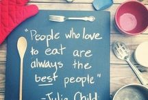 Inspirational Food Quotes