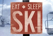 Snow, ski, happiness / Eat, sleep, ski!