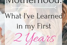 Motherhood and Mom Life