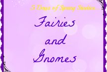 Fairies and Gnomes
